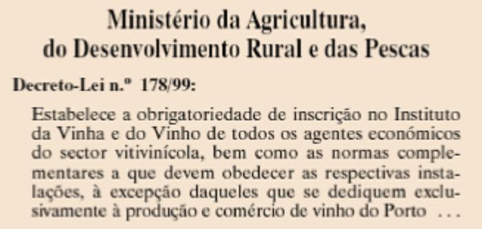Foto 1 - DL 178 99 2 As Actividades Vitivinicolas em Portugal As Actividades Vitivinicolas em Portugal Foto 1 DL 178 99 2
